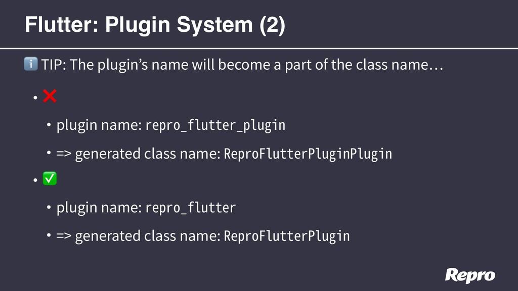 • ❌ • plugin name: repro_flutter_plugin • => ge...