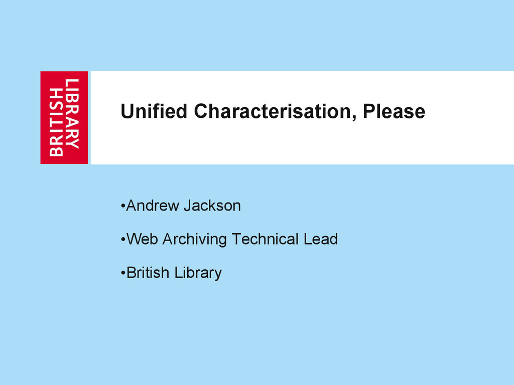 • Andrew Jackson • Web Archiving Technical Lead...