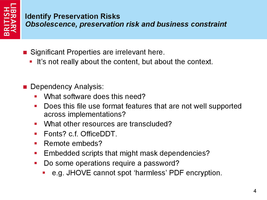Identify Preservation Risks Obsolescence, prese...