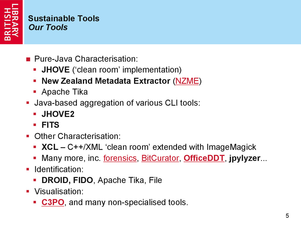 Sustainable Tools Our Tools n  Pure-Java Chara...
