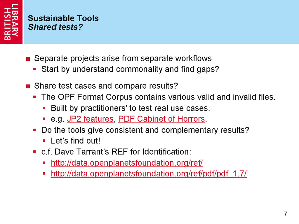 Sustainable Tools Shared tests? n  Separate pr...
