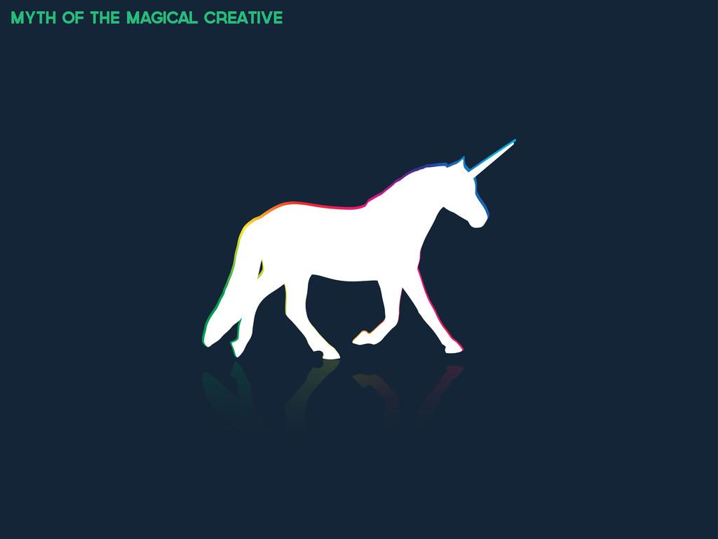 myth of the magical creative