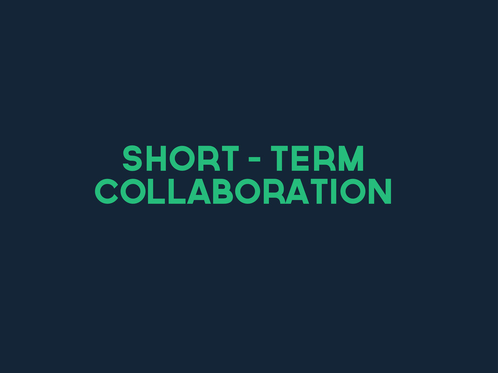 short - term collaboration