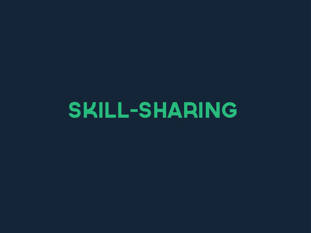 skill-sharing