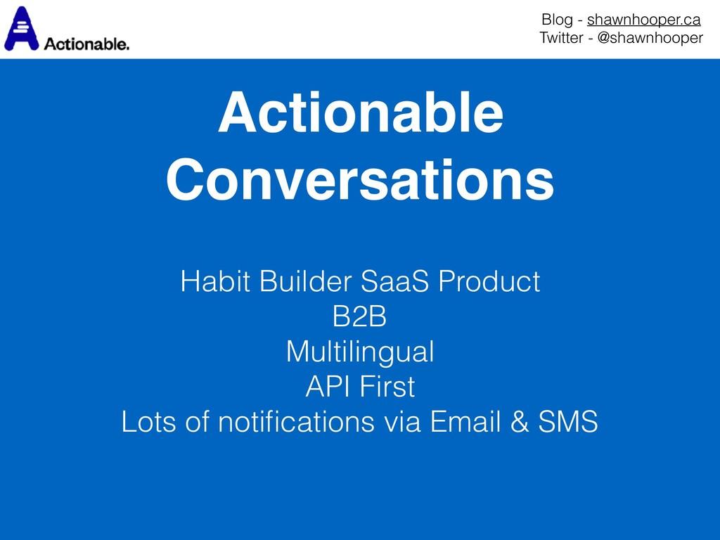 Actionable Conversations Blog - shawnhooper.ca...