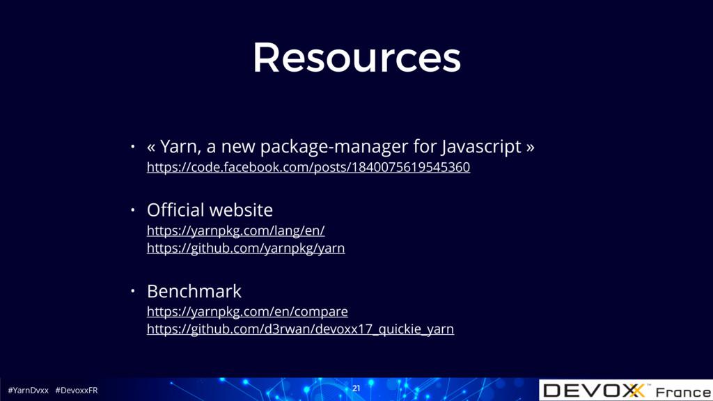 #YarnDvxx #DevoxxFR Resources • « Yarn, a new p...
