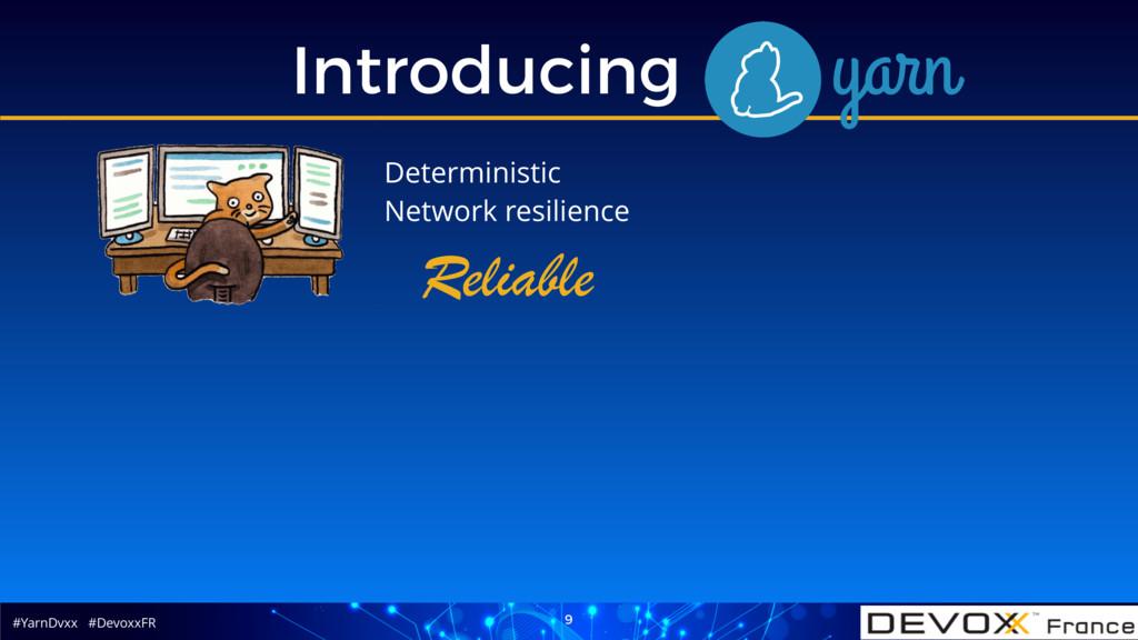#YarnDvxx #DevoxxFR Introducing Yarn 9 Determin...