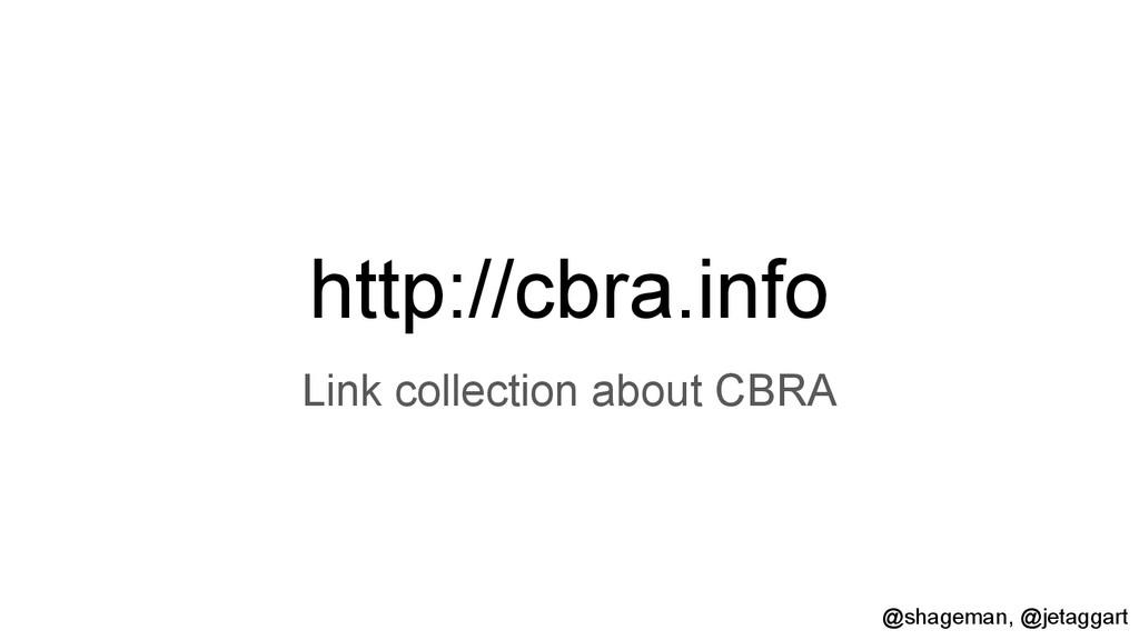 http://cbra.info Link collection about CBRA @sh...