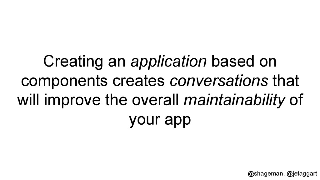 Creating an application based on components cre...