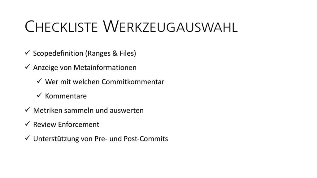 CHECKLISTE WERKZEUGAUSWAHL ü Scopedefinition (R...