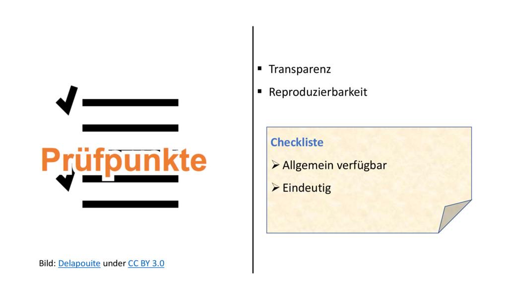 § Transparenz § Reproduzierbarkeit Checkliste Ø...