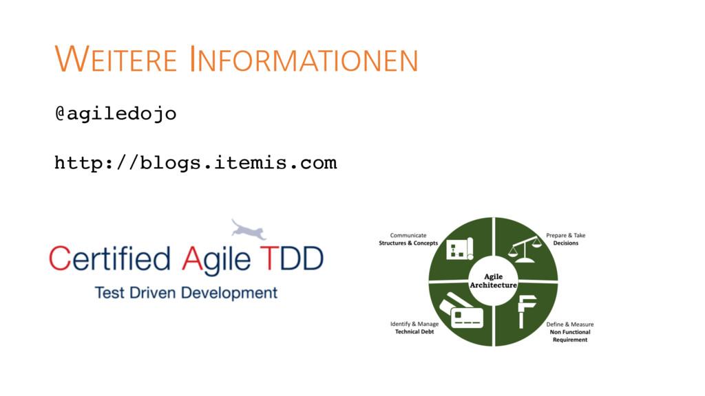 WEITERE INFORMATIONEN @agiledojo http://blogs.i...