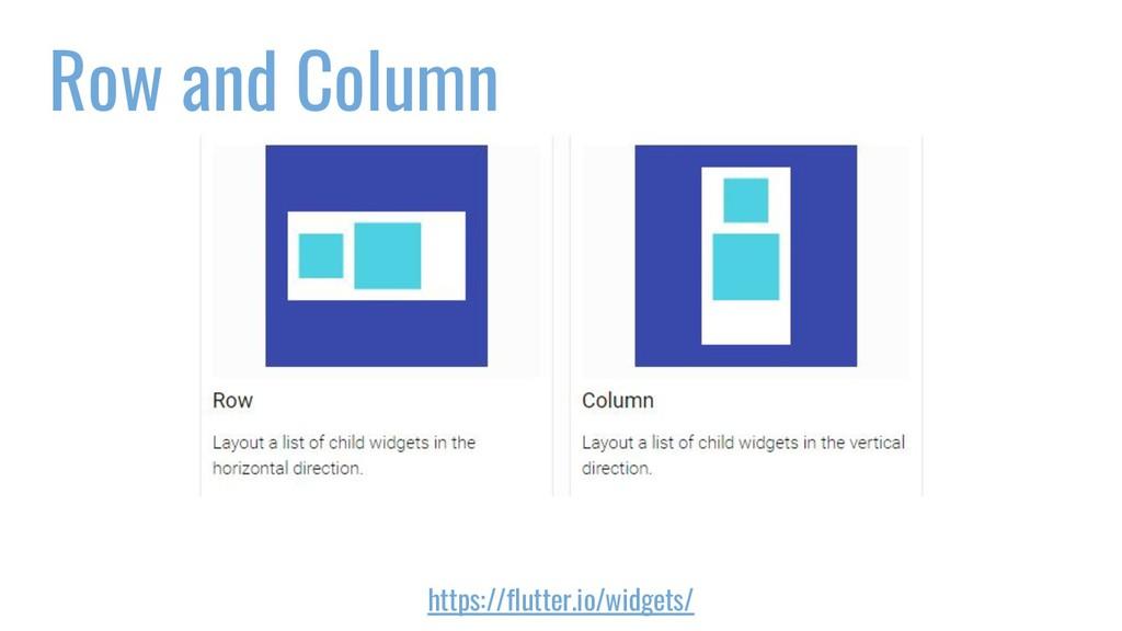 Row and Column https://flutter.io/widgets/