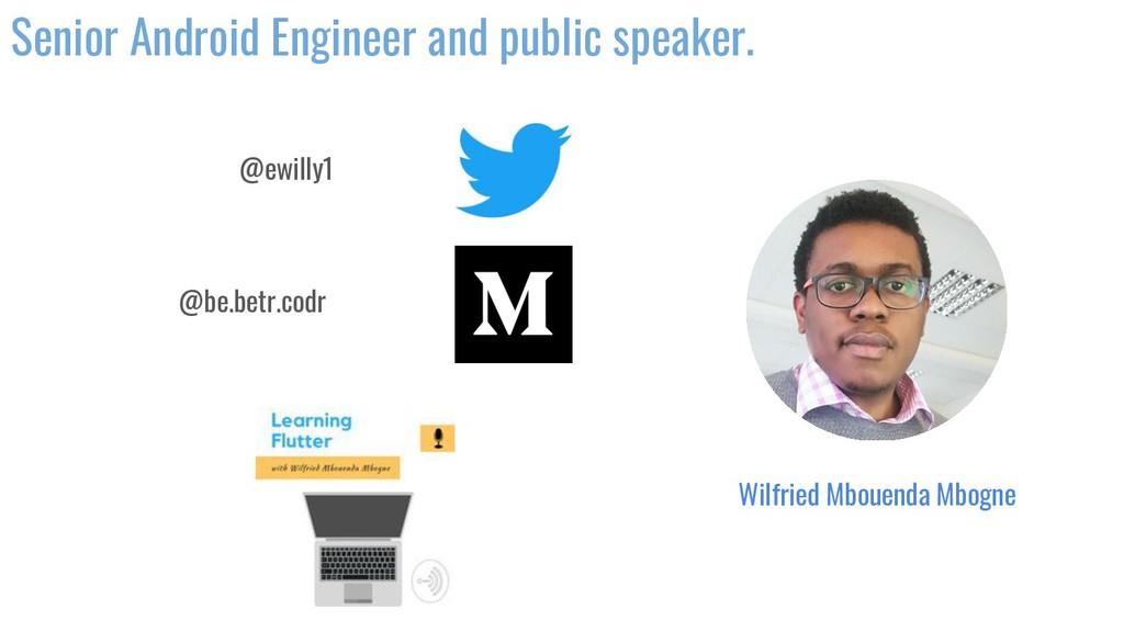 Senior Android Engineer and public speaker. @ew...