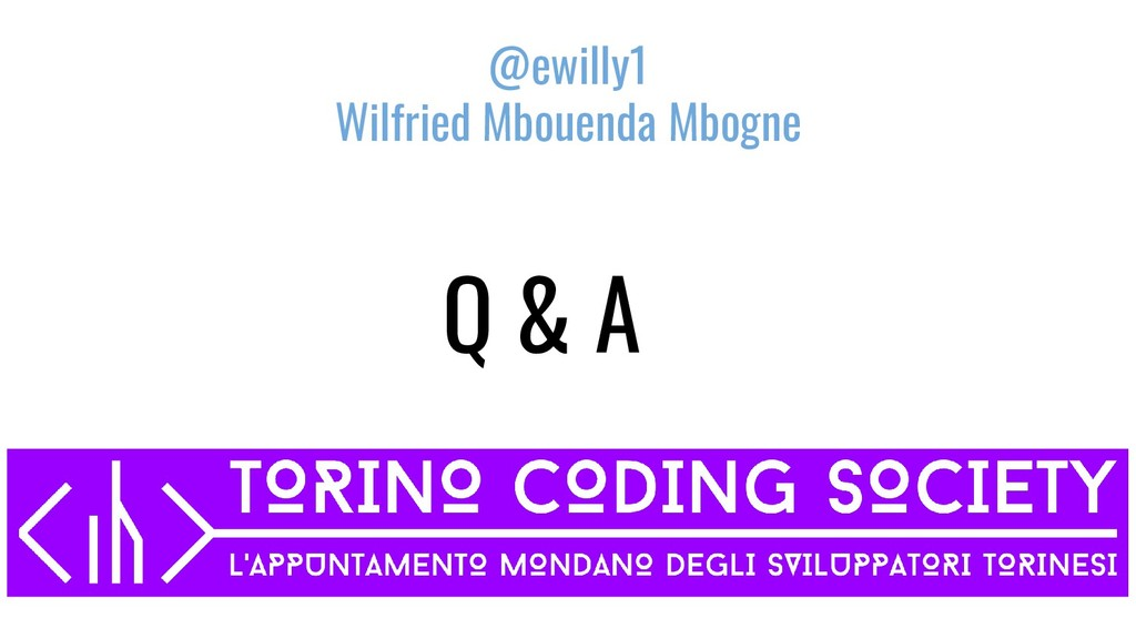Q & A @ewilly1 Wilfried Mbouenda Mbogne