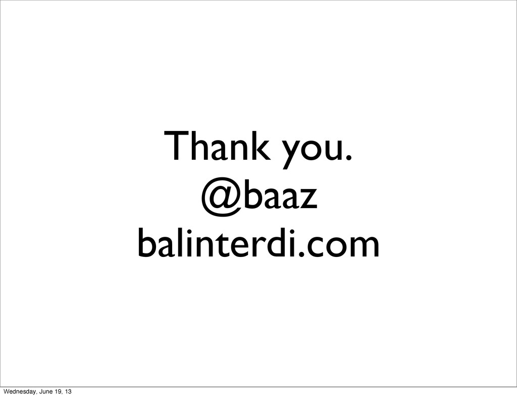 Thank you. @baaz balinterdi.com Wednesday, June...