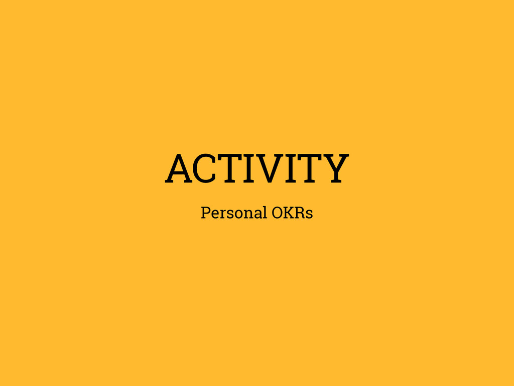 ACTIVITY Personal OKRs