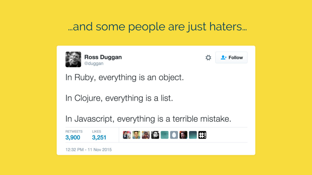 …and some people are just haters…