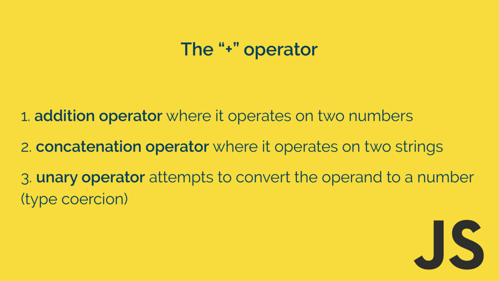 1. addition operator where it operates on two n...