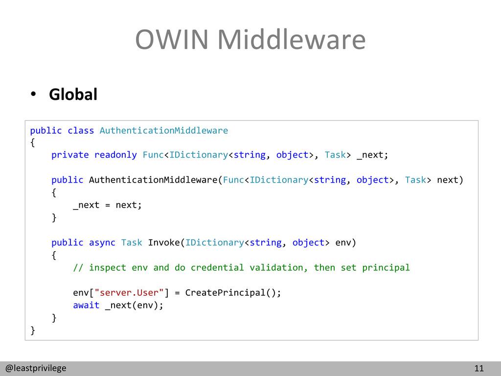 11  @leastprivilege  OWIN Middleware...