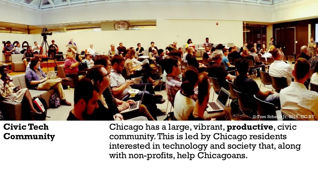 Civic Tech Community Chicago has a large, vibra...