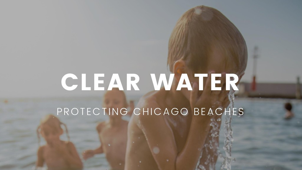 CLEAR WATER PROTECTING CHICAGO BEACHES