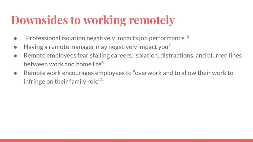 """Downsides to working remotely ● """"Professional i..."""