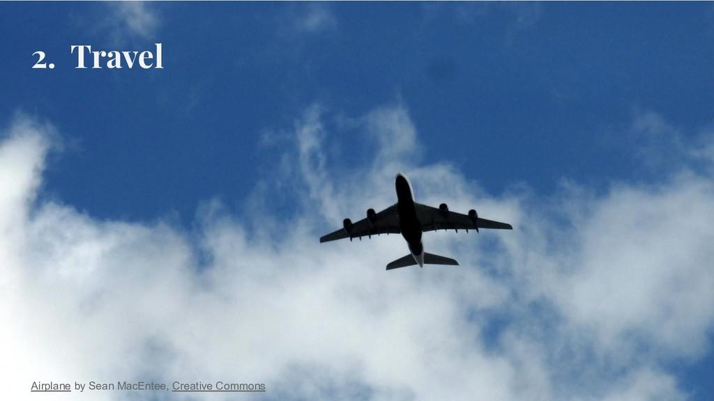 2. Travel Airplane by Sean MacEntee, Creative C...