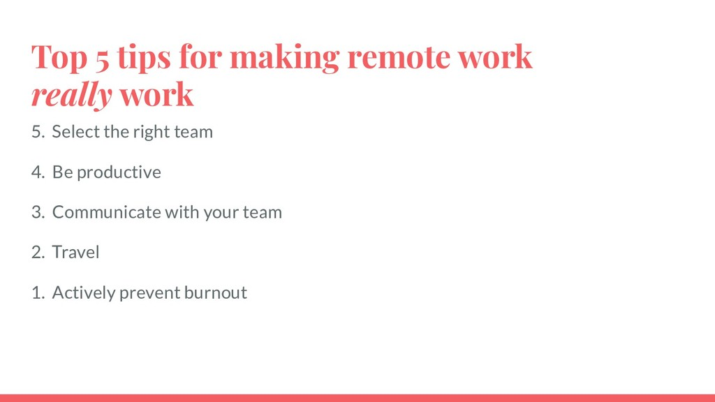 Top 5 tips for making remote work really work 5...