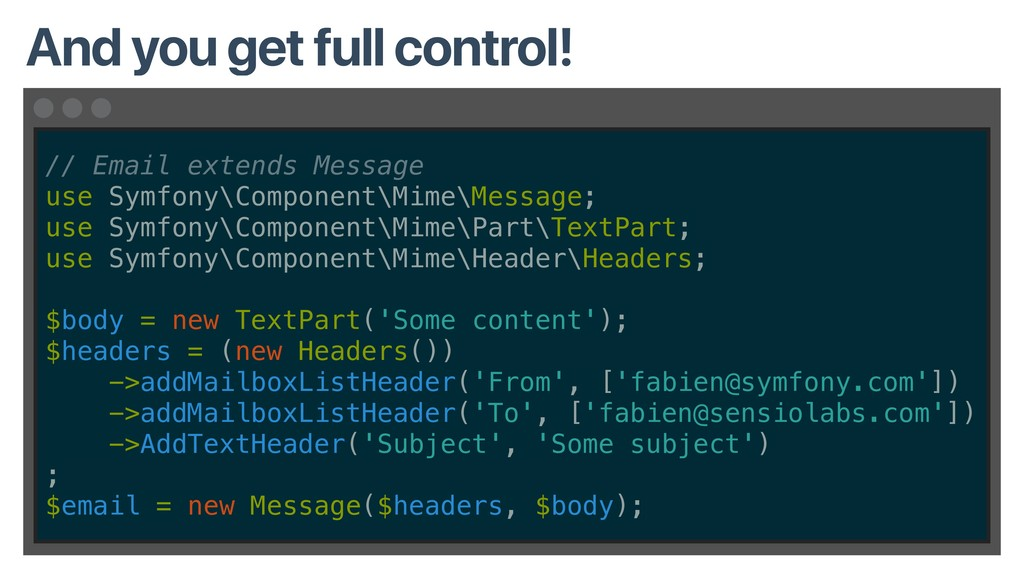 // Email extends Message use Symfony\Component\...