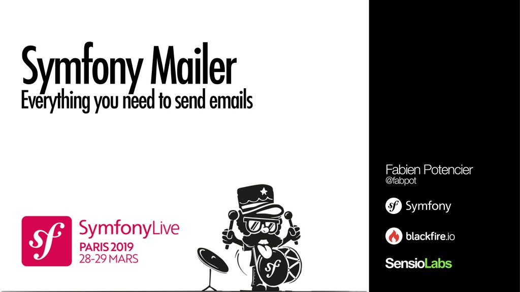 Symfony Mailer Everything you need to send emai...