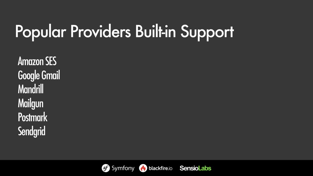 Popular Providers Built-in Support Amazon SES G...
