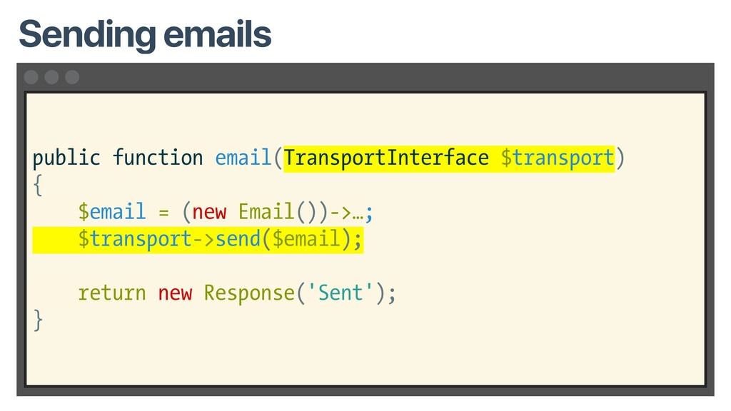 public function email(TransportInterface $trans...