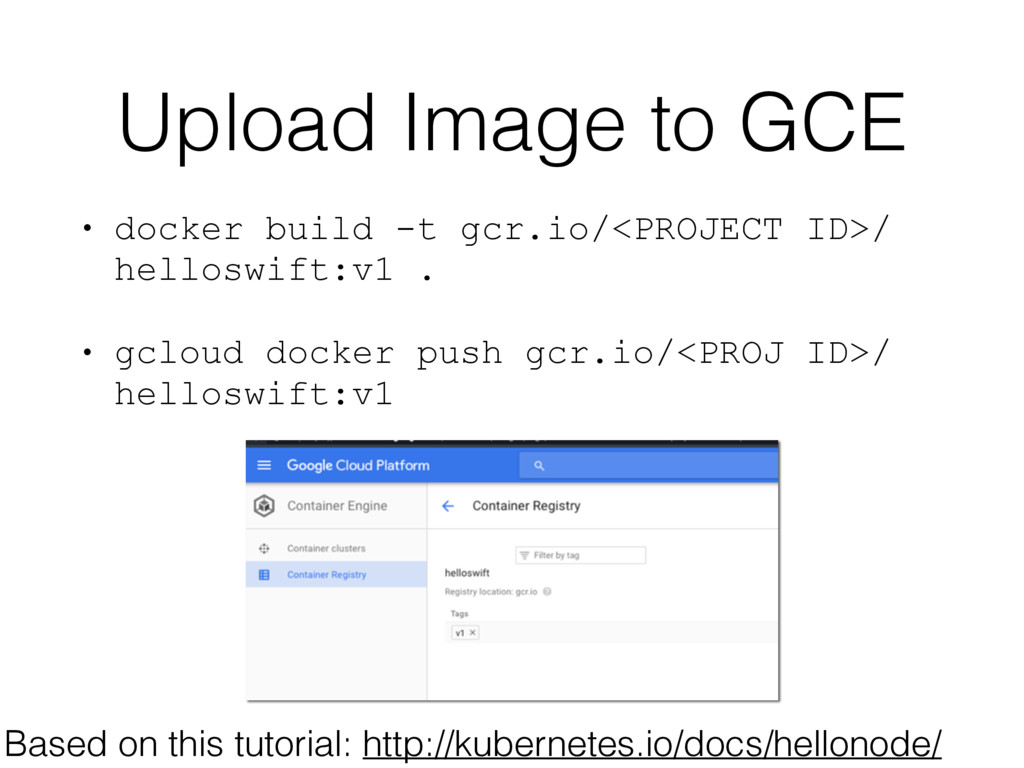 Upload Image to GCE Based on this tutorial: htt...