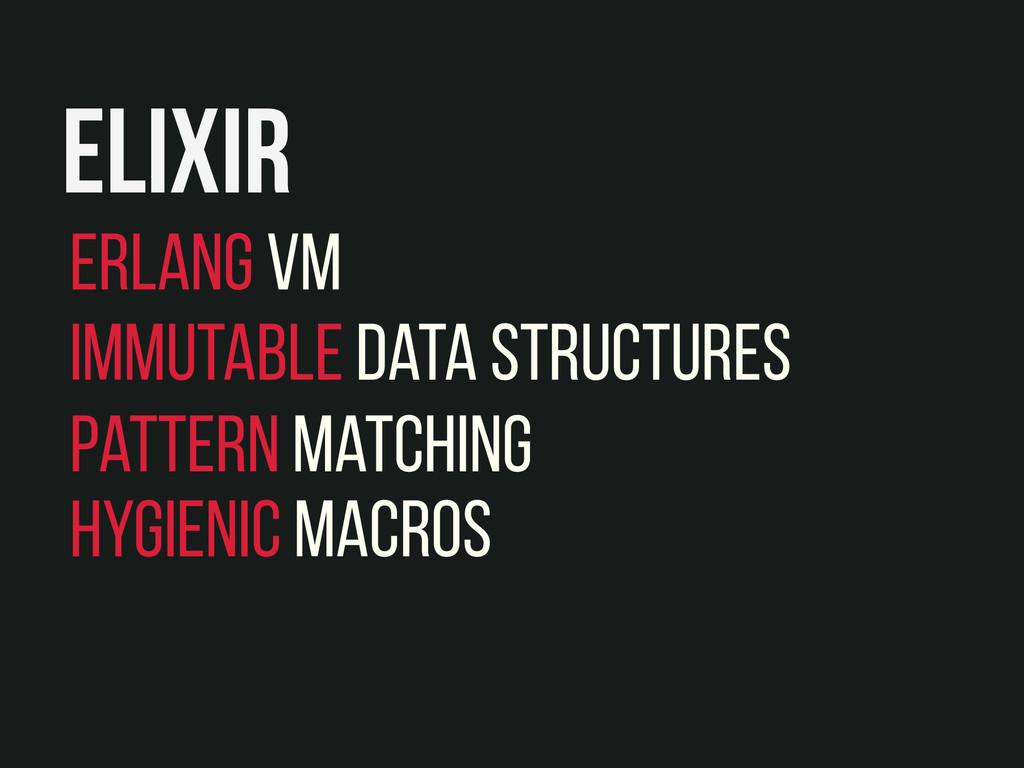 Erlang VM Immutable Data Structures Pattern Mat...