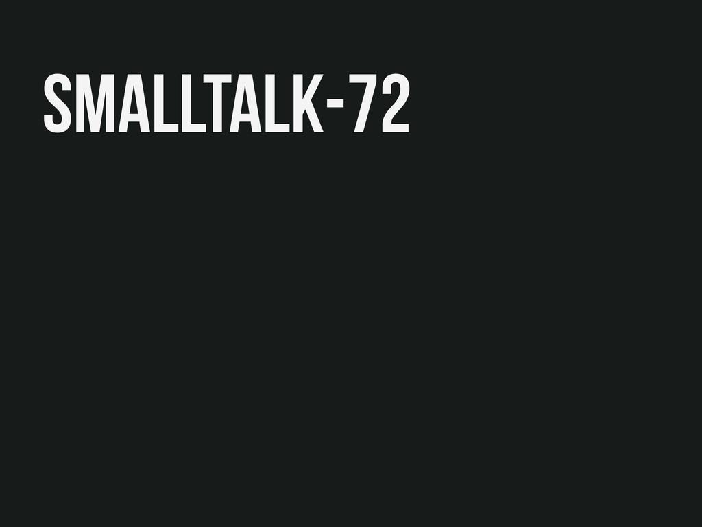 smallTalk-72