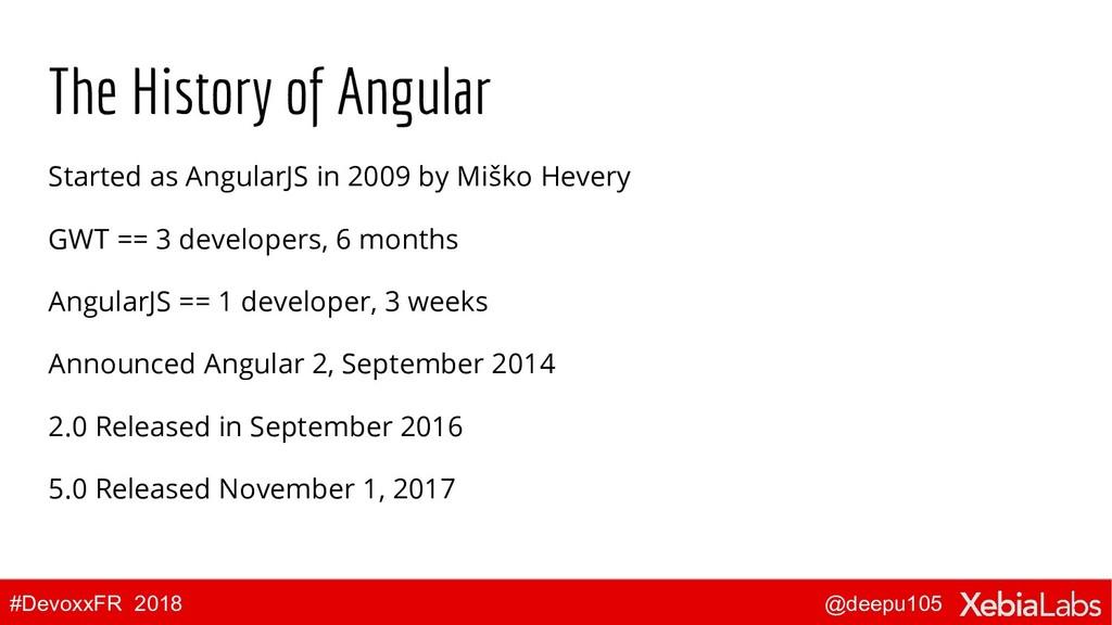 @deepu105 #DevoxxFR 2018 The History of Angular...