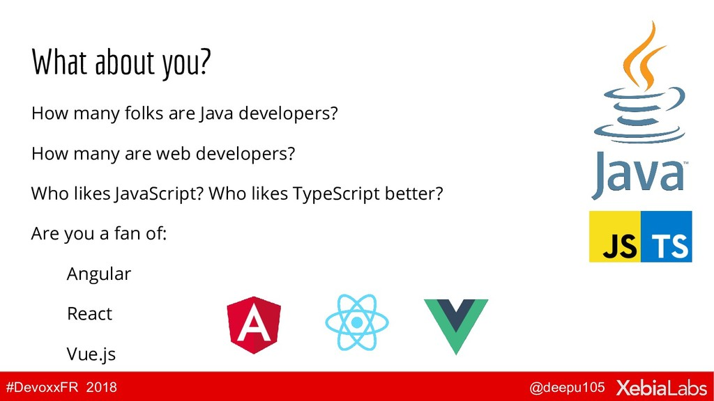 @deepu105 #DevoxxFR 2018 What about you? How ma...
