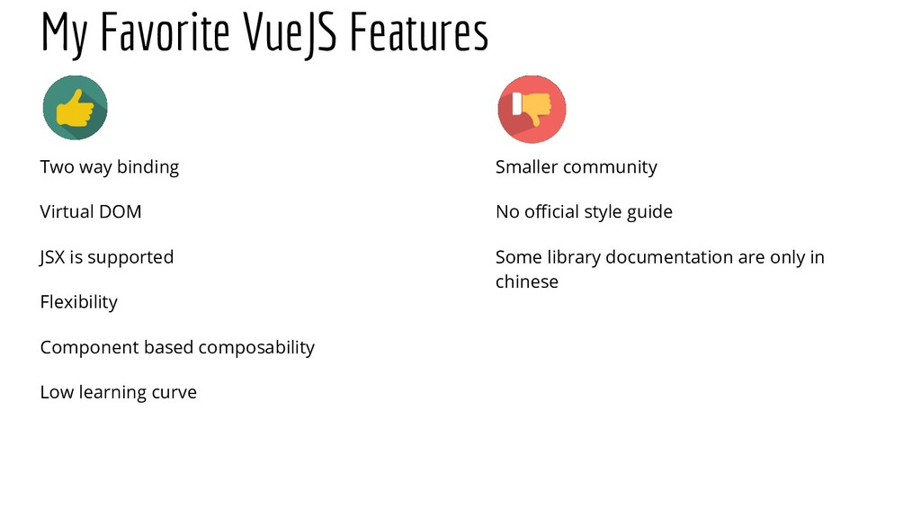 My Favorite VueJS Features Two way binding Virt...