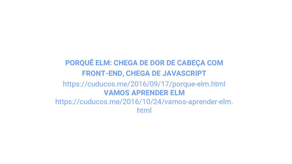PORQUÊ ELM: CHEGA DE DOR DE CABEÇA COM FRONT-EN...