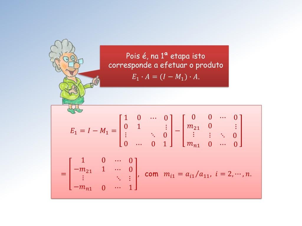 1 =  − 1 = 1 0 ⋯ 0 0 1 ⋮ ⋮ 0 ⋯ ⋱ 0 0 1 − 0 0 ⋯ ...