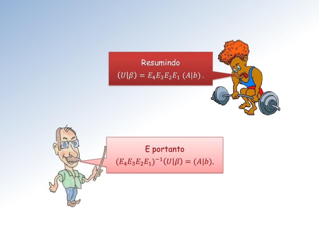 Resumindo   = 4 3 2 1 (|) . E portanto (4 3 2 1...