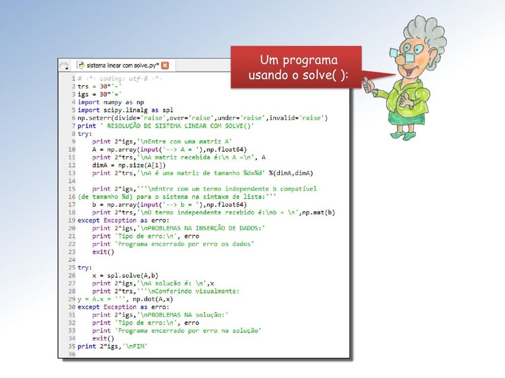 Um programa usando o solve( ):