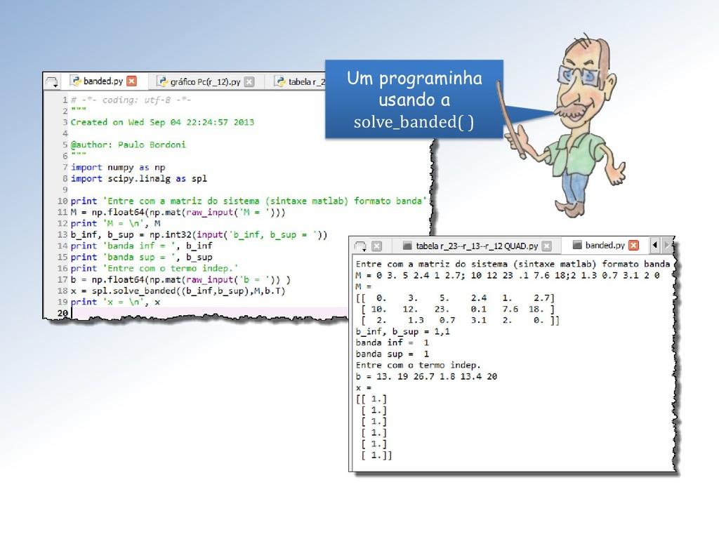 Um programinha usando a solve_banded( )