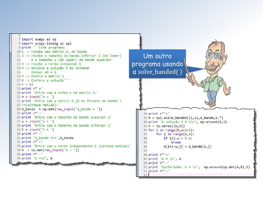 Um outro programa usando a solve_banded( )