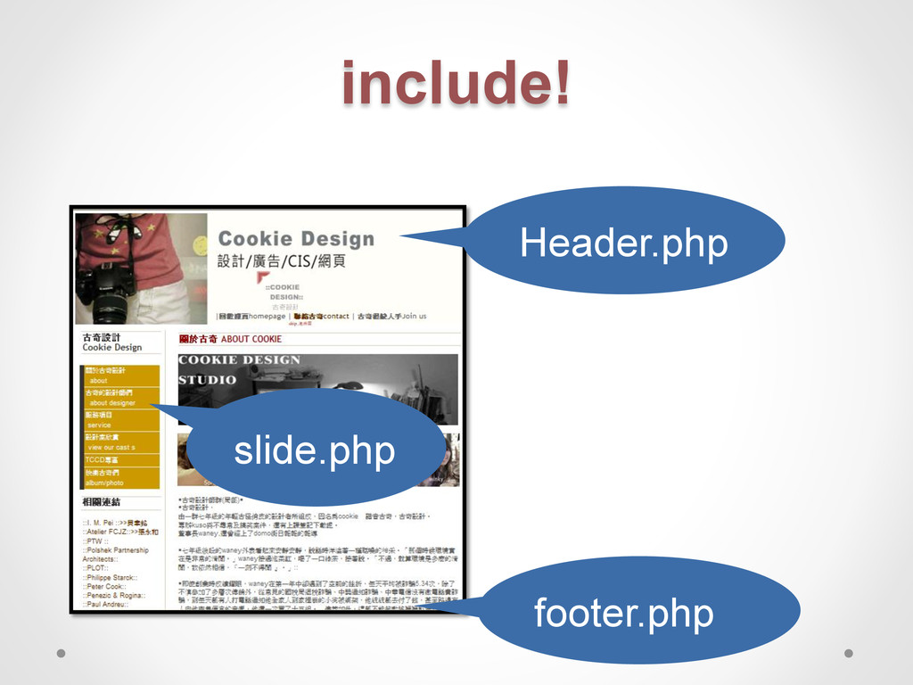 include! Header.php slide.php footer.php