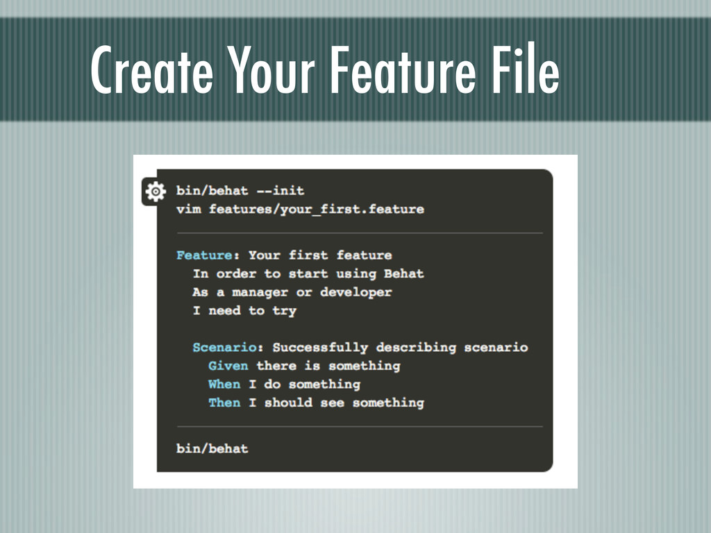 Create Your Feature File