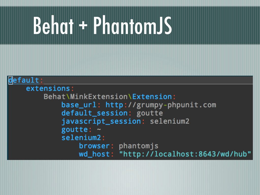 Behat + PhantomJS