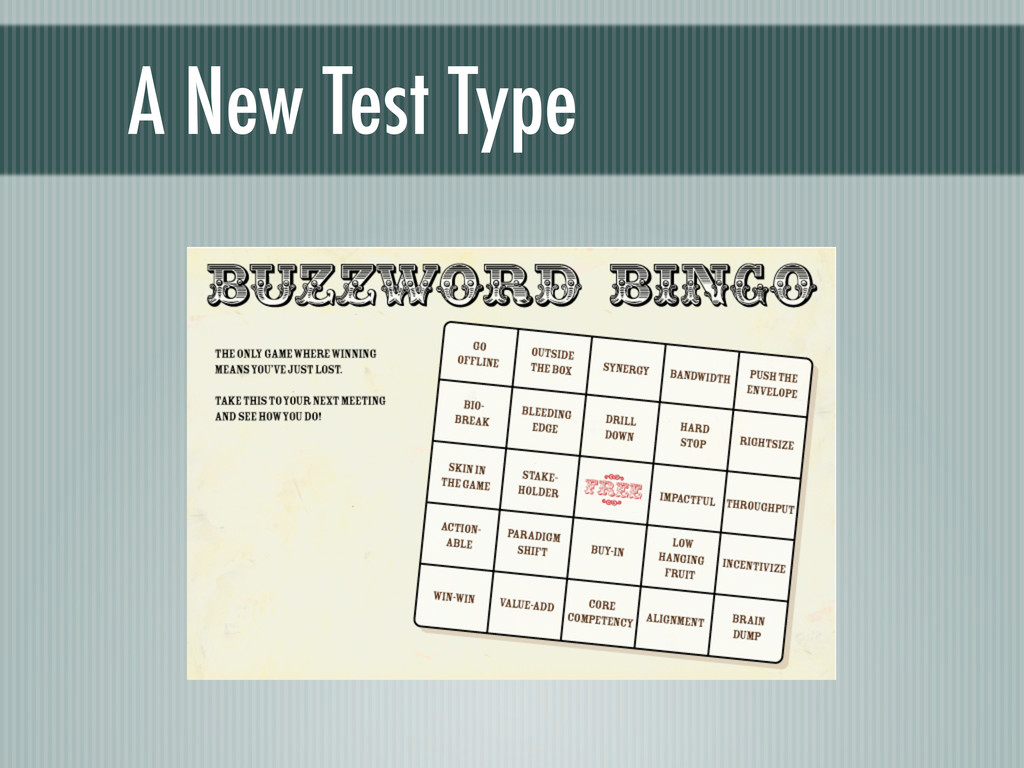 A New Test Type