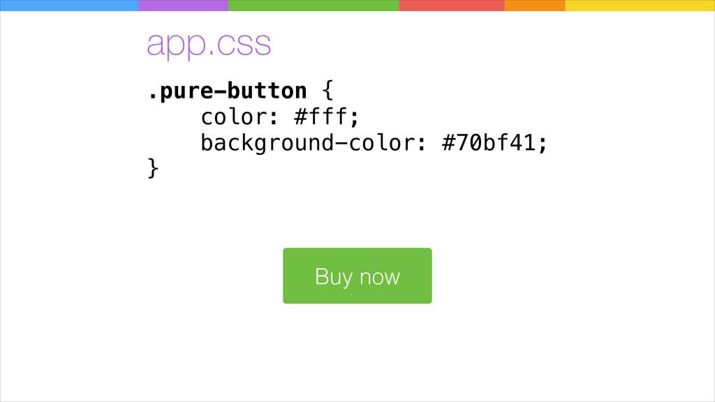 .pure-button { color: #fff; background-color: #...